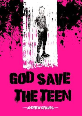 God Save the Teen (Paperback)