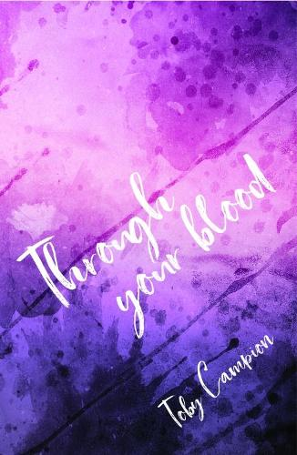 Through your blood. (Paperback)