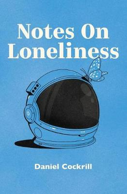 Notes on Loneliness (Paperback)