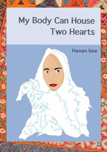 My Body Can House Two Hearts (Paperback)