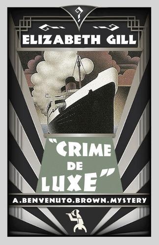 Crime de Luxe: A Golden Age Mystery (Paperback)