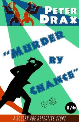 Murder by Chance: A Golden Age Mystery (Paperback)