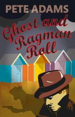 Ghost and Ragman Roll - Kind Hearts and Martinets (Paperback)