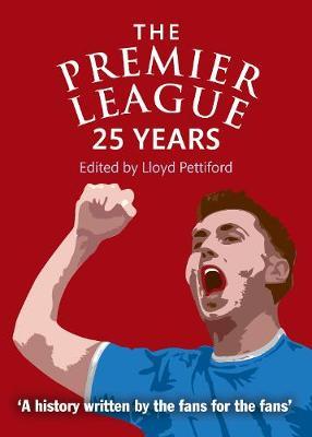 The Premier League: A 25 Year Celebration (Paperback)
