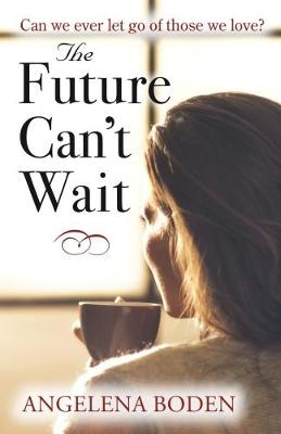Future Can't Wait (Paperback)