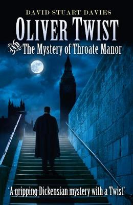 Oliver Twist and the Mystery of Throate Manor (Paperback)