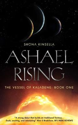 Ashael Rising - The Vessel of Kaladene 1 (Paperback)