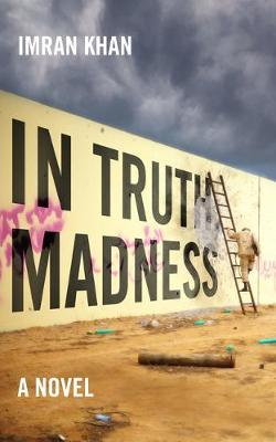 In Truth, Madness (Paperback)