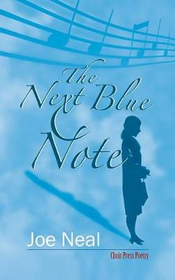 The Next Blue Note - Choir Press Poetry 6 (Paperback)