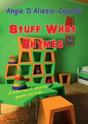 Stuff What Rhymes: A collection of amusing poems for kids (Paperback)