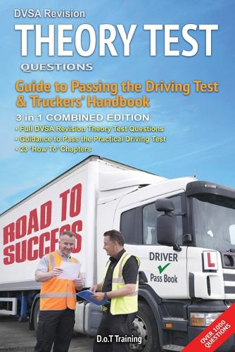 DVSA revision theory test questions, guide to passing the driving test and truckers' handbook: combined edition 2018/19 - DriveMaster Skills Handbook 2 (Paperback)