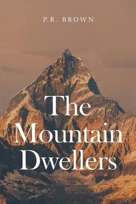 The Mountain Dwellers (Paperback)