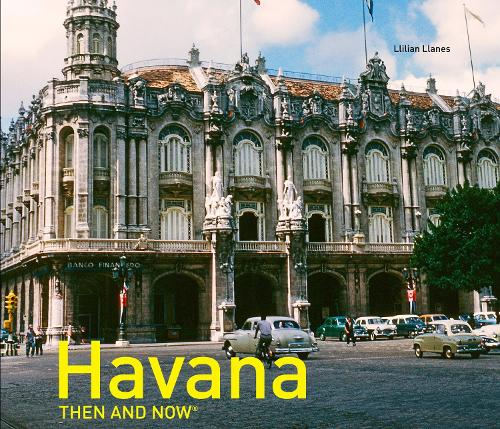 HAVANA THEN AND NOW (Hardback)