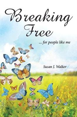 Breaking Free: for people like me... (Paperback)