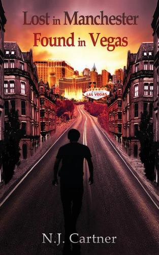 Lost in Manchester, Found in Vegas (Paperback)