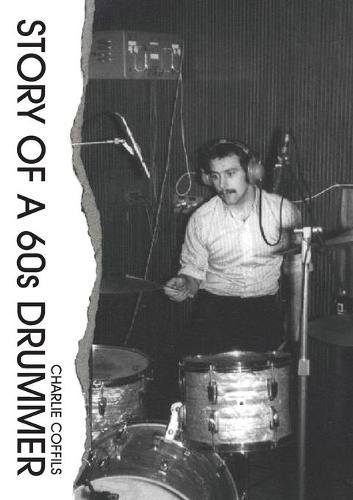 Story of a 60s Drummer (Paperback)