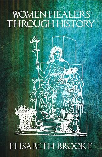 Women Healers Through History (Paperback)