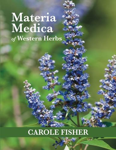 Materia Medica of Western Herbs (Paperback)