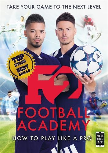 F2: Football Academy: Take Your Game to the Next Level (Skills Book 2) (Paperback)