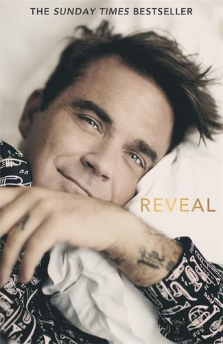 Reveal: Robbie Williams (Paperback)