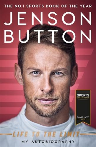 Jenson Button: Life to the Limit: My Autobiography (Paperback)