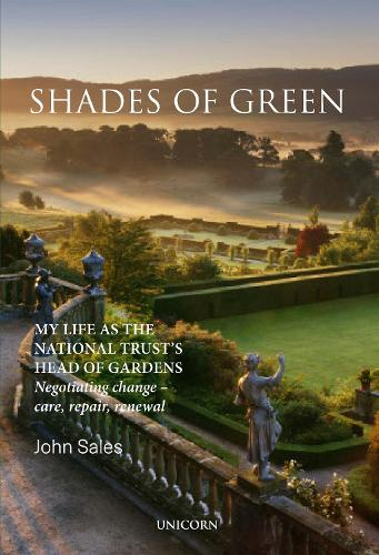 Shades of Green: My Life as the National Trust's Head of Gardens (Hardback)