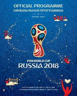 2018 FIFA World Cup Russia (TM) Official Programme (Paperback)