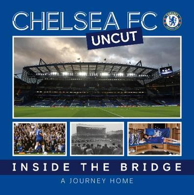 Chelsea Uncut: Inside The Bridge - A Journey Home (Paperback)