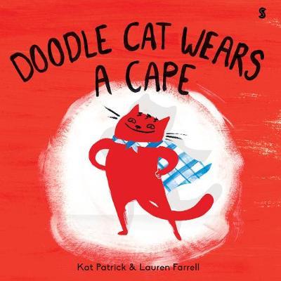 Doodle Cat Wears A Cape (Hardback)