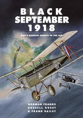 Black September 1918: WWI's Darkest Month in the Air (Paperback)