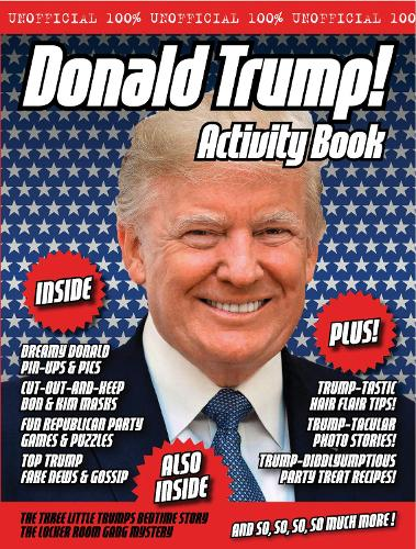 The Unofficial Donald Trump Annual 2019 (Hardback)