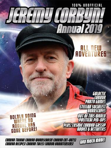 The Unofficial Jeremy Corbyn Annual 2019 (Hardback)