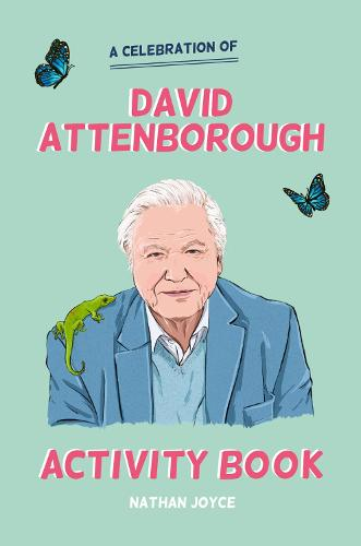 A Celebration of David Attenborough: The Activity Book (Paperback)