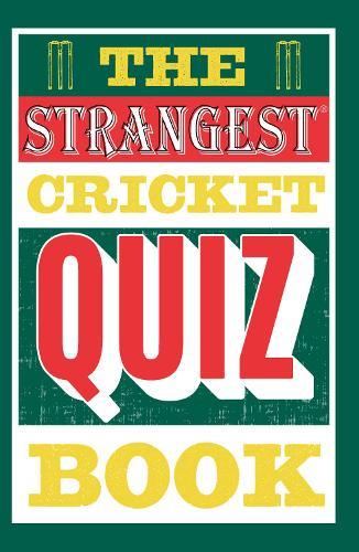 The Strangest Cricket Quiz Book (Paperback)