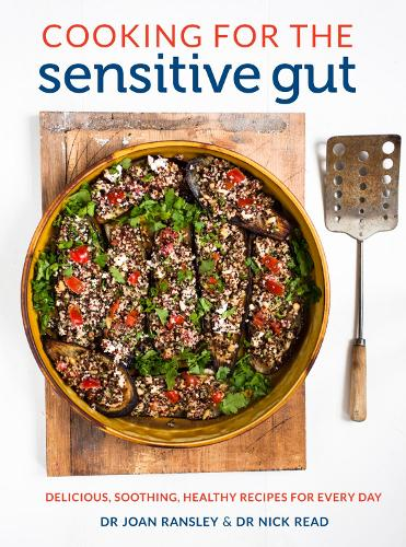 Cooking for the Sensitive Gut: Delicious, soothing, healthy recipes for every day (Paperback)