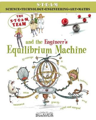 The Steam Team and the Engineer's Equilibrium Machine - The S.T.E.A.M. Team (Paperback)