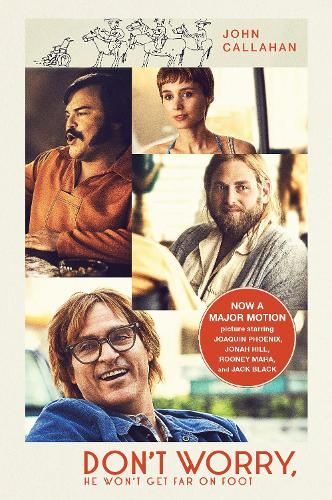 Don't Worry, He Won't Get Far On Foot (Paperback)