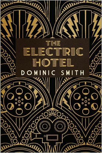 The Electric Hotel (Hardback)
