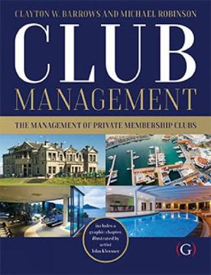 Club Management: The management of private membership clubs (Hardback)