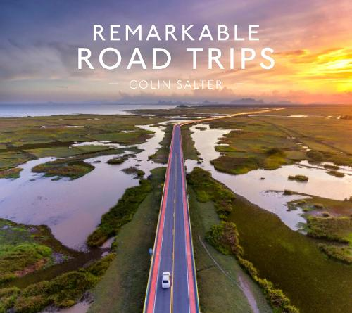 Remarkable Road Trips (Hardback)