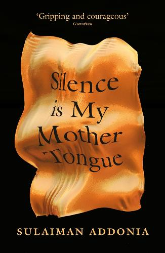 Silence is My Mother Tongue (Paperback)