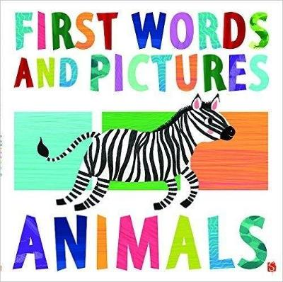 First Words & Pictures: Animals - First Words & Pictures (Board book)