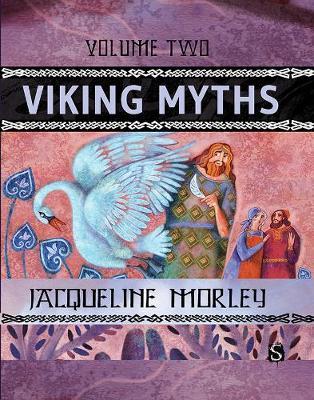 Viking Myths: Volume Two - Myths (Hardback)