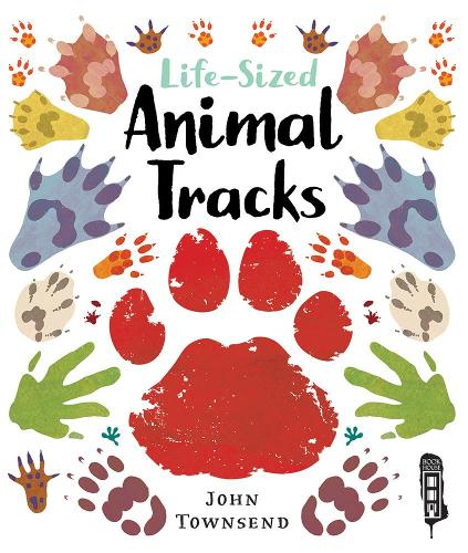 Life-Size Animal Tracks (Hardback)