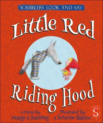 Look and Say: Little Red Riding Hood - Scribblers Look and Say (Board book)