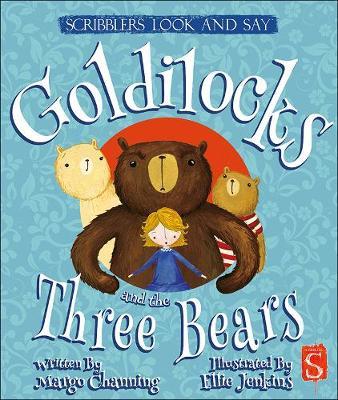 Look and Say: Goldilocks - Scribblers Look and Say (Board book)