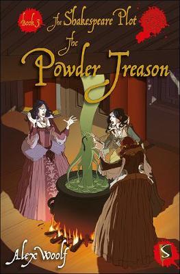 The Shakespeare Plot: The Powder Treason - The Shakespeare Plot (Hardback)