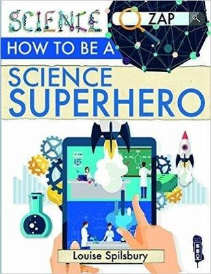 How To Be A Science Superhero - Zap! (Paperback)