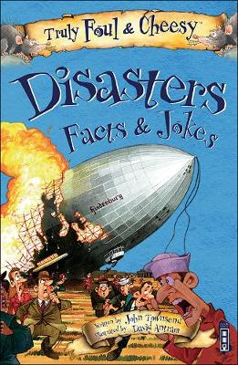 Truly Foul and Cheesy Disasters Jokes and Facts Book - Truly Foul & Cheesy (Paperback)