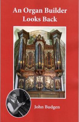 An Organ Builder Looks Back (Paperback)
